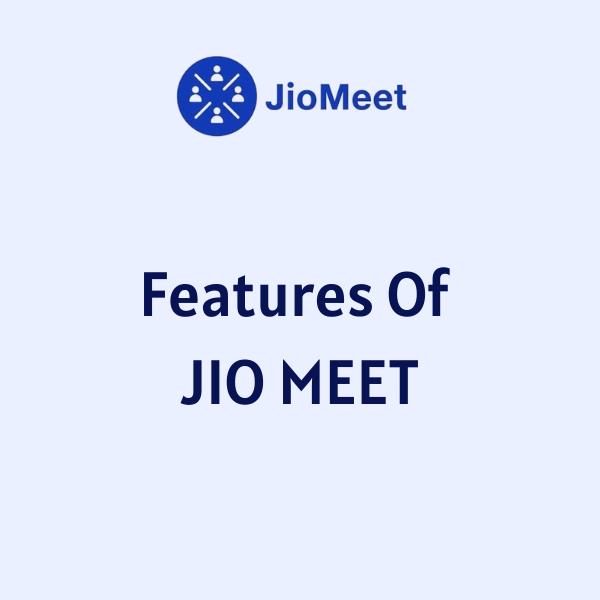 features of Jio meet